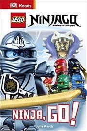Lego (r) Ninjago Ninja, Go! (dk Reads Beginning To Read) | Hardback Book