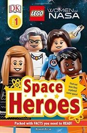Lego Women Of Nasa Space Heroes (dk Readers Level 1) | Hardback Book