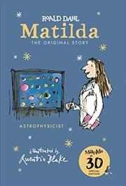 Matilda at 30: Astrophysicist | Hardback Book