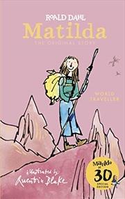 Matilda at 30: World Traveller | Hardback Book