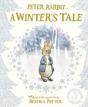 Peter Rabbit: A Winter's Tale | Hardback Book