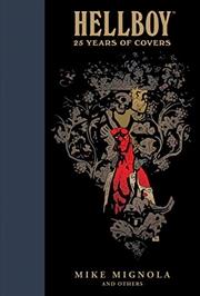 Hellboy 25 Years of Covers   Hardback Book