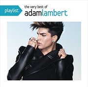 Playlist: The Very Best Of Adam Lambert | CD