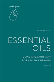 Pocket Guide To Essential Oils: Using Aromatherapy For Health And Healing (the Mindful Living Guides | Paperback Book
