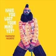 Have You Lost Your Mind Yet | CD