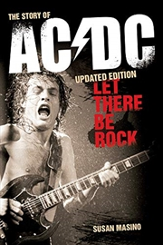 Let There Be Rock: The Story of AC/DC | Paperback Book
