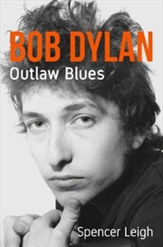 Bob Dylan - Outlaw Blues | Paperback Book