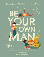 Be Your Own Man | Hardback Book