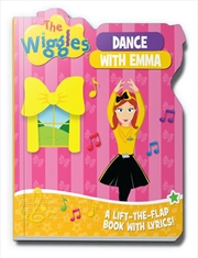 Dance With Emma Lift The Flap Book with Lyrics! | Board Book