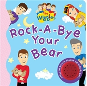 Rock A Bye Your Bear Sound Book   Board Book