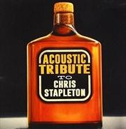 Acoustic Tribute To Chris Stapleton   CD