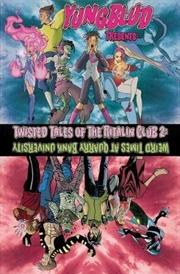 Yungblud Presents: The Twisted Tales of the Ritalin Club 2 : Weird Times At Quarry Banks University | Paperback Book