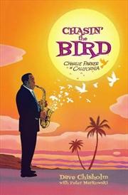 Chasin The Bird | Hardback Book