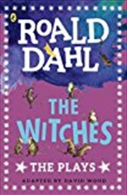 The Witches: Plays For Children | Paperback Book