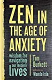 Zen In The Age Of Anxiety | Paperback Book