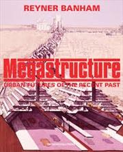 Megastructure   Hardback Book