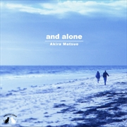 And Alone - Limited Edition | Vinyl