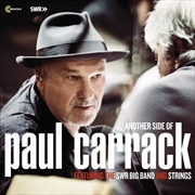 Another Side Of Paul Carrack Featuring The SWR Big Band And Strings | CD