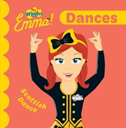 Wiggles Emma: Dances | Board Book