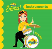 Wiggles Emma: Instruments | Board Book