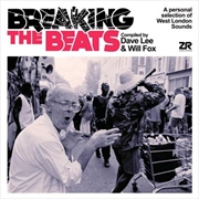 Breaking The Beats - A Personal Selection Of West London Beats | CD