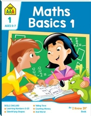 Maths Basics 1: Ages 5-7 | Paperback Book