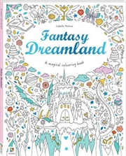 Fantasy Dreamland | Colouring Book