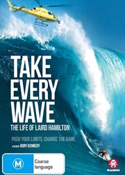 Take Every Wave - The Life Of Laird Hamilton | DVD