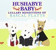 Lullaby Renditions Of Rascal Flatts | CD
