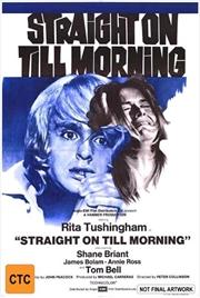 Straight On Till Morning   Blu-ray