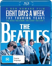 Beatles - Eight Days A Week - The Touring Years, The | Blu-ray