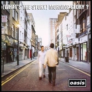 (What's The Story) Morning Glory? - Limited 25th Anniversary Edition | Vinyl