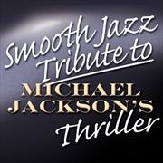 Smooth Jazz Tribute To Michael Jackson | CD