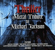 Thriller - A Metal Tribute To Michael Jackson | CD