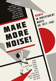 Make More Noise - Women In Independent Music Uk 1977-1987 | CD
