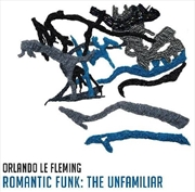 Romantic Funk - The Unfamiliar | CD