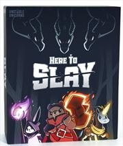 Here To Slay | Merchandise