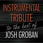 Instrumental Tribute To The Best Of Josh Groban | CD