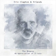 Eric Clapton & Friends - The Breeze (An Appreciation Of JJ Cale) | CD