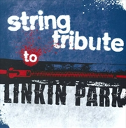 String Tribute To Linkin Park   CD