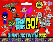 Teen Titans Go!: Giant Activity Pad (DC Comics) | Colouring Book
