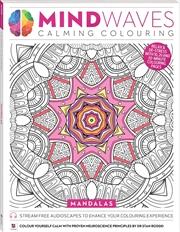 Mindwaves Calming Colouring: Mandalas | Colouring Book