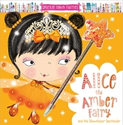 Alice the Amber Fairy | Paperback Book