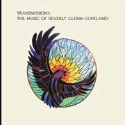 Transmissions - The Music Of Beverly Glenn-Copeland   Vinyl