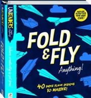 Fold And Fly Anything | Hardback Book