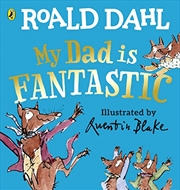 My Dad is Fantastic | Board Book