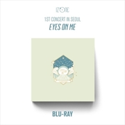 1st Concert In Seoul - Eyes On Me | Blu-ray