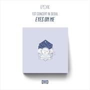 1st Concert In Seoul - Eyes On Me | DVD