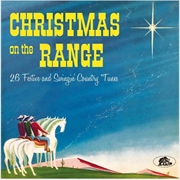 Christmas On The Range - 26 Festive And Swingin' Country Tunes   CD