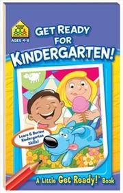 Get Ready for Kindergarten! A Little Get Ready! Book | Paperback Book